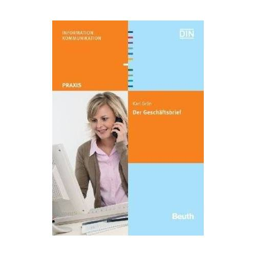 Karl Grün - Der Geschäftsbrief: Gestaltung von Schriftstücken nach DIN 5008, DIN 5009, DIN 676 u. a - Preis vom 22.06.2021 04:48:15 h