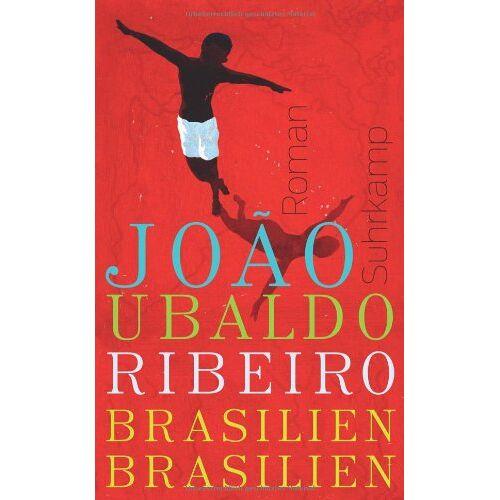 Ribeiro, Joao Ubaldo - Brasilien, Brasilien: Roman - Preis vom 17.06.2021 04:48:08 h