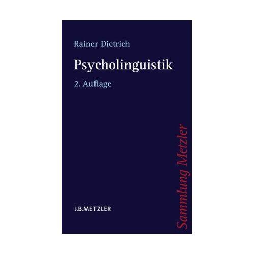 Rainer Dietrich - Psycholinguistik - Preis vom 30.07.2021 04:46:10 h