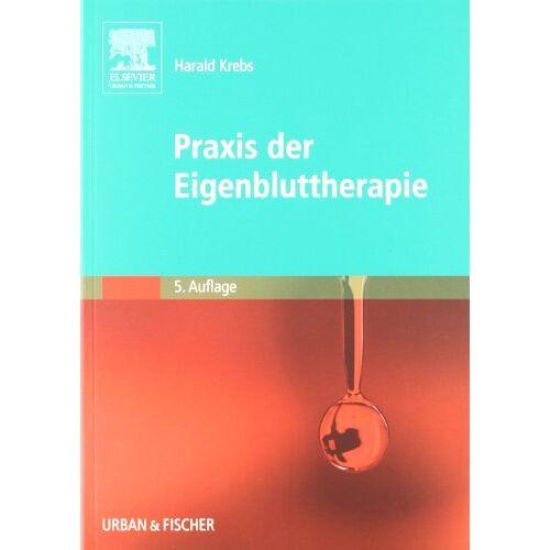 Harald Krebs - Praxis der Eigenbluttherapie - Preis vom 18.10.2021 04:54:15 h