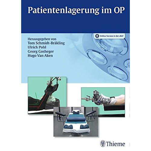 Tom Schmidt-Bräkling - Patientenlagerung im OP - Preis vom 31.07.2021 04:48:47 h
