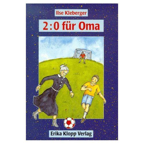 Ilse Kleberger - Zwei zu Null für Oma (Bd. 4). ( Ab 9 J.) - Preis vom 22.06.2021 04:48:15 h