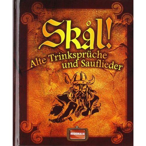 - Skal!: Alte TrinksprÃ1/4che und Sauflieder - Preis vom 09.06.2021 04:47:15 h