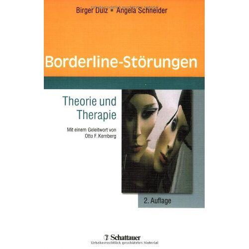 Birger Dulz - Borderline-Störungen: Theorie und Therapie - Preis vom 02.08.2021 04:48:42 h
