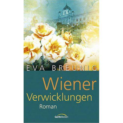 Eva Breunig - Wiener Verwicklungen - Preis vom 15.06.2021 04:47:52 h