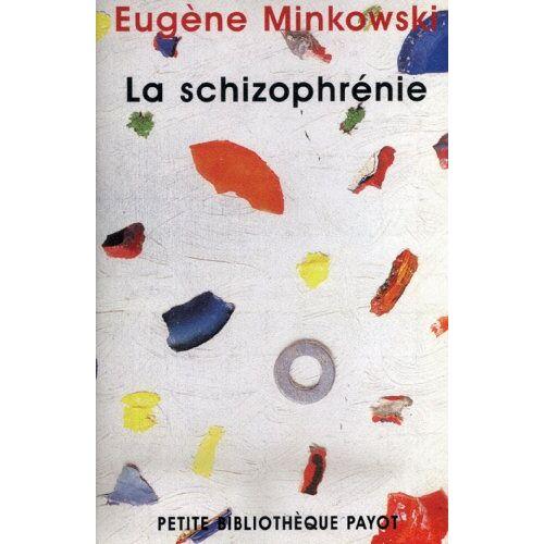 Eugène Minkowski - La Schizophrénie - Preis vom 30.07.2021 04:46:10 h