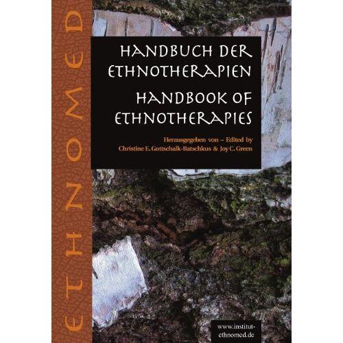 Gottschalk, Christine E - Handbuch der Ethnotherapien: Handbook of ethnotherapies - Preis vom 19.06.2021 04:48:54 h