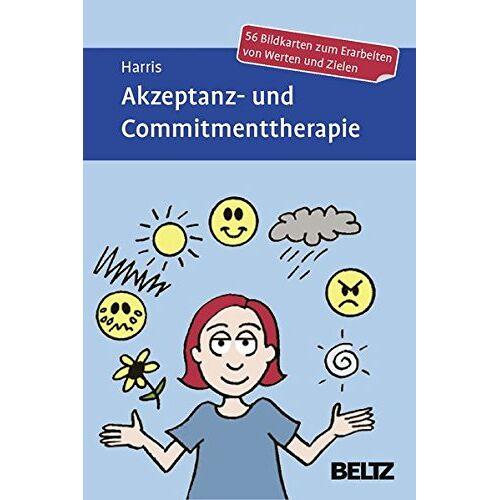 Russ Harris - Akzeptanz- und Commitmenttherapie: 56 Bildkarten zum Erarbeiten von Werten und Zielen - Preis vom 24.07.2021 04:46:39 h