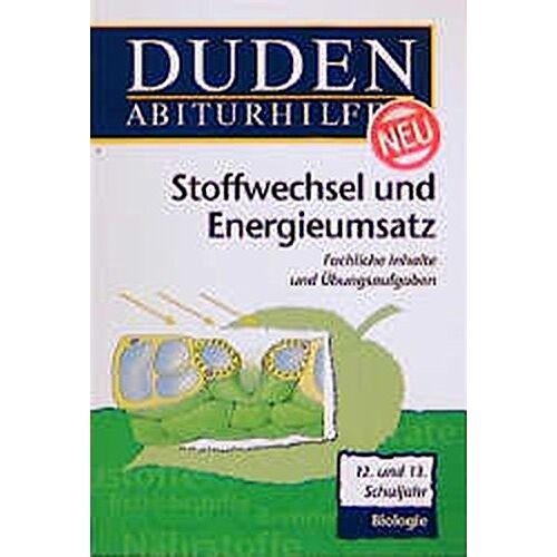 Roland Duden Abiturhilfen, Stoffwechsel und Energieumsatz - Preis vom 30.07.2021 04:46:10 h