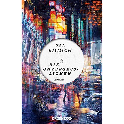 Val Emmich - Die Unvergesslichen: Roman - Preis vom 20.06.2021 04:47:58 h