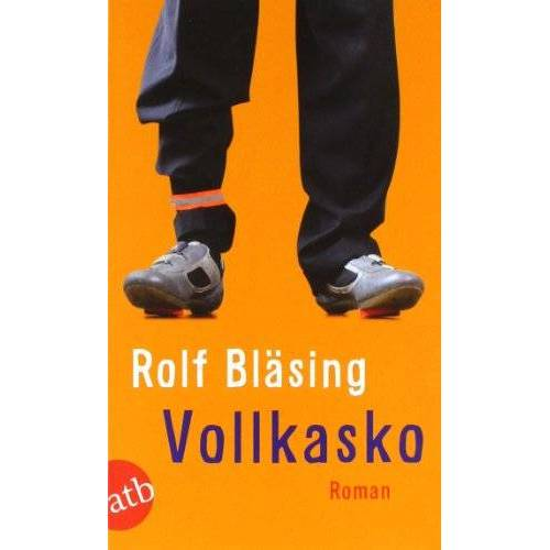 Rolf Bläsing - Vollkasko: Roman - Preis vom 11.06.2021 04:46:58 h