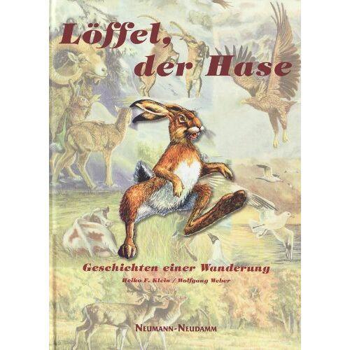 Klein, Heiko F. - Löffel, der Hase - Preis vom 12.06.2021 04:48:00 h