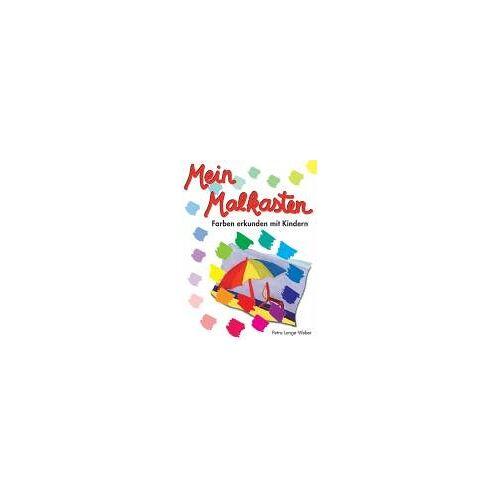 Weber Mein Malkasten. Farben erkunden mit Kindern - Preis vom 17.06.2021 04:48:08 h