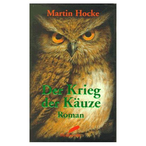 Martin Hocke - Der Krieg der Käuze - Preis vom 14.06.2021 04:47:09 h