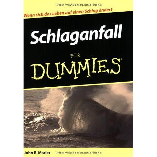 Marler, John R. - Schlaganfall für Dummies - Preis vom 24.07.2021 04:46:39 h