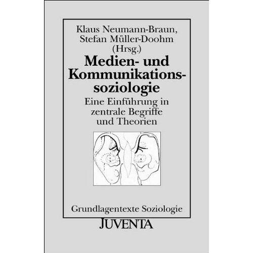 Braun Medien- und Kommunikationssoziologie: Eine Einführung in zentrale Begriffe und Theorien (Grundlagentexte Soziologie) - Preis vom 29.07.2021 04:48:49 h