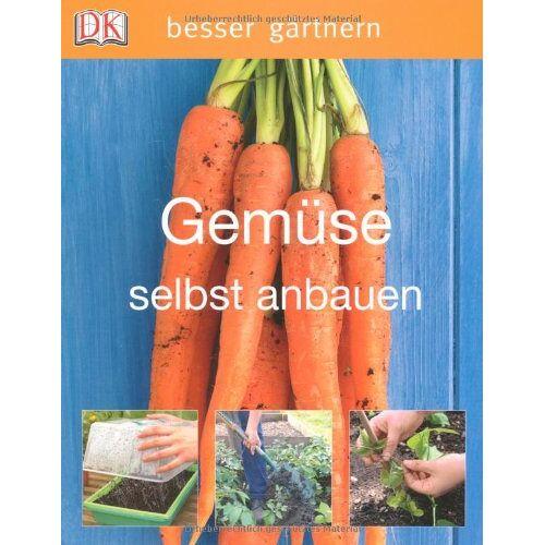 Jo Whittingham - besser gärtnern - Gemüse selbst anbauen - Preis vom 27.07.2021 04:46:51 h