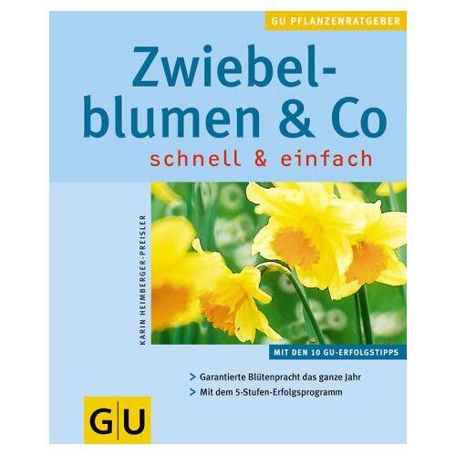 Karin Heimberger-Preisler - Zwiebelblumen & Co. - Preis vom 16.05.2021 04:43:40 h