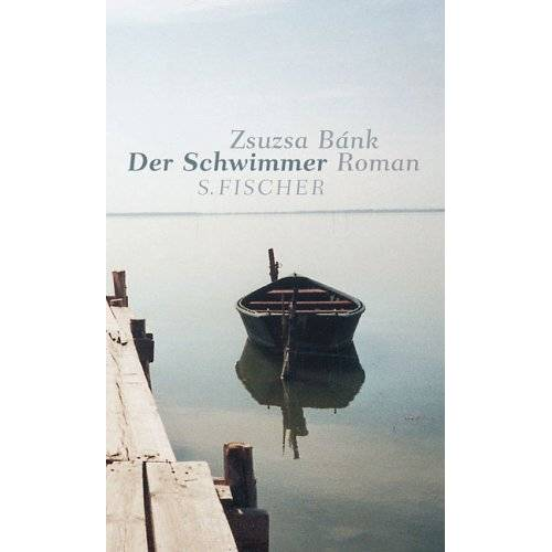Zsuzsa Bánk - Der Schwimmer - Preis vom 22.07.2021 04:48:11 h