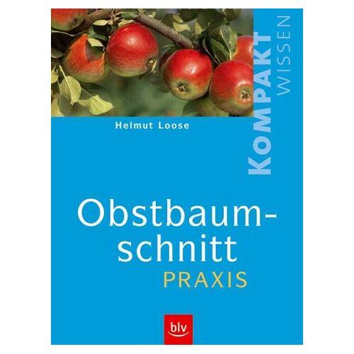 Helmut Loose - Obstbaumschnitt-Praxis - Preis vom 19.06.2021 04:48:54 h