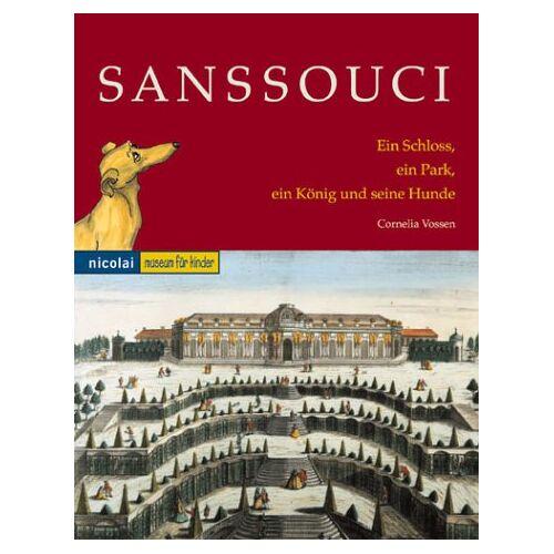 Cornelia Vossen - Sanssouci - Preis vom 11.06.2021 04:46:58 h