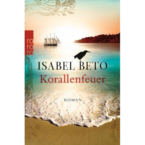 Isabel Beto - Korallenfeuer - Preis vom 09.06.2021 04:47:15 h