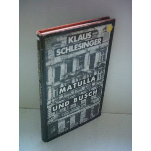 Klaus Schlesinger - Klaus Schlesinger: Matulla und Busch - Preis vom 14.06.2021 04:47:09 h
