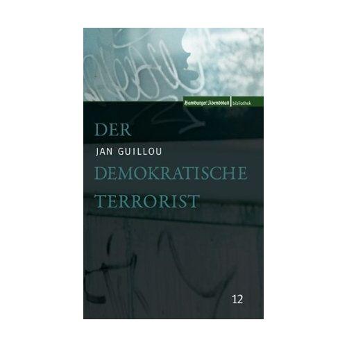 Jan Guillou - Der demokratische Terrorist - Preis vom 16.06.2021 04:47:02 h