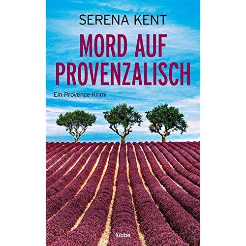 Serena Kent - Mord auf Provenzalisch: Ein Provence-Krimi - Preis vom 22.06.2021 04:48:15 h