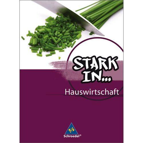 - Stark in ... Hauswirtschaft: Schülerband - Preis vom 22.06.2021 04:48:15 h
