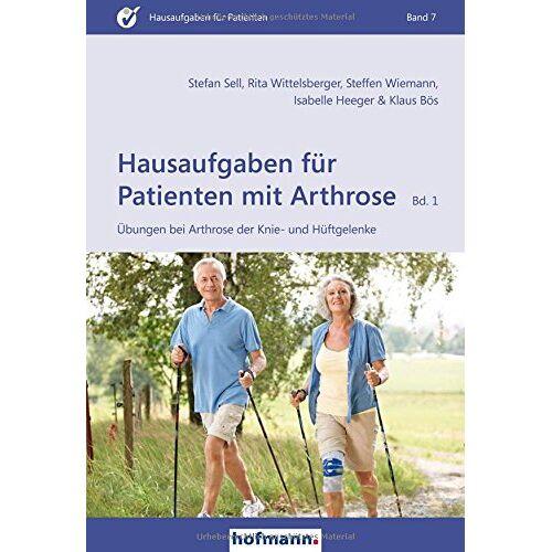 Stefan Sell - Hausaufgaben für Patienten mit Arthrose - Band 1: Übungen bei Arthrose der Knie- und Hüftgelenke - Preis vom 13.06.2021 04:45:58 h