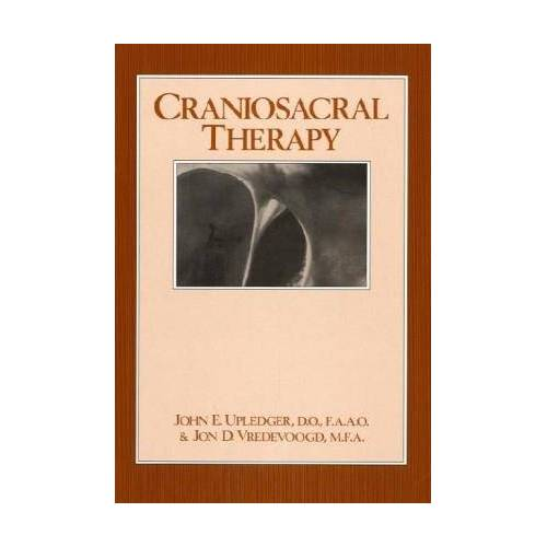 Upledger, John E. - Craniosacral Therapy - Preis vom 16.06.2021 04:47:02 h