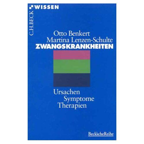 Otto Benkert - Zwangskrankheiten: Ursachen, Symptome, Therapien - Preis vom 30.07.2021 04:46:10 h