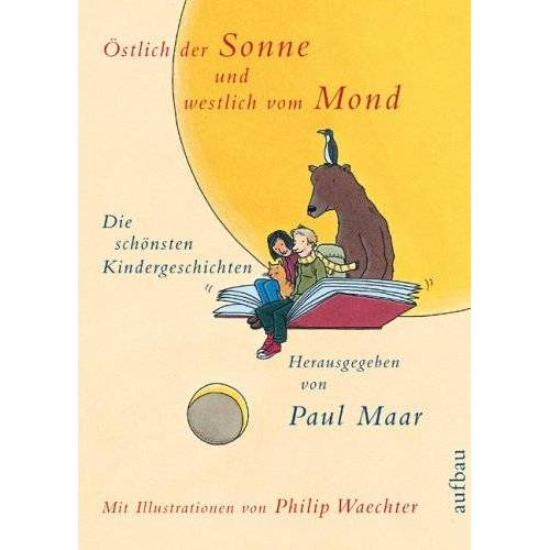 Paul Maar - Östlich der Sonne und westlich vom Mond: Die schönsten Kindergeschichten - Preis vom 28.07.2021 04:47:08 h
