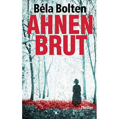 Béla Bolten - Ahnenbrut - Preis vom 17.06.2021 04:48:08 h