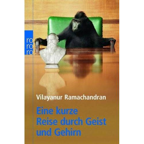 Vilayanur Ramachandran - Eine kurze Reise durch Geist und Gehirn - Preis vom 22.06.2021 04:48:15 h