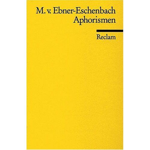 Ebner-Eschenbach, Marie von - Aphorismen - Preis vom 11.06.2021 04:46:58 h