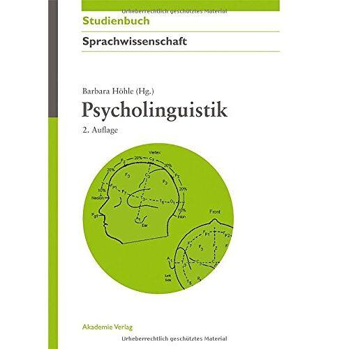 Barbara Höhle - Psycholinguistik - Preis vom 30.07.2021 04:46:10 h