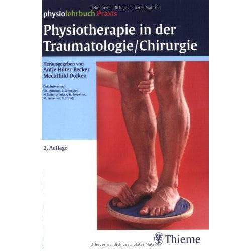 Becker Physiotherapie in der Traumatologie/Chirurgie - Preis vom 01.08.2021 04:46:09 h