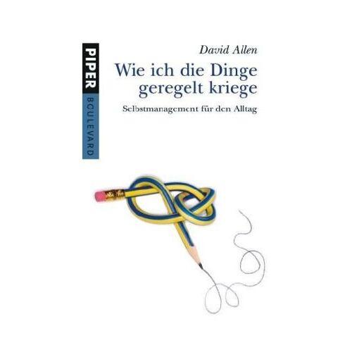 David Allen - Wie ich die Dinge geregelt kriege: Selbstmanagement für den Alltag - Preis vom 01.08.2021 04:46:09 h