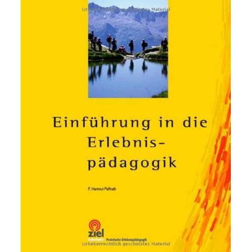 Paffrath, F. Hartmut - Einführung in die Erlebnispädagogik - Preis vom 17.06.2021 04:48:08 h