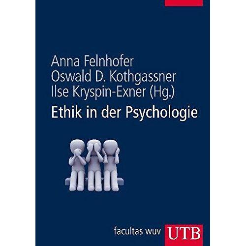 Anna Felnhofer - Ethik in der Psychologie - Preis vom 20.06.2021 04:47:58 h