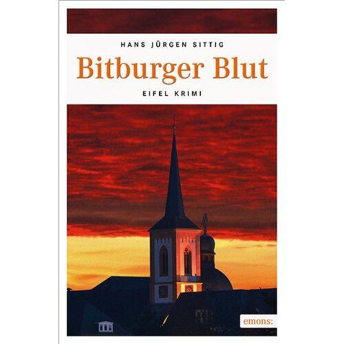 Hans-Jürgen Sittig - Bitburger Blut - Preis vom 17.05.2021 04:44:08 h