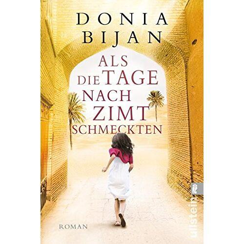 Donia Bijan - Als die Tage nach Zimt schmeckten: Roman - Preis vom 22.07.2021 04:48:11 h