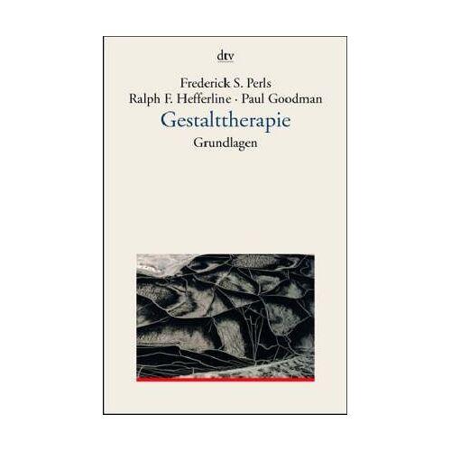 Perls, Frederick S. - Gestalttherapie. Grundlagen. (7104 707). - Preis vom 24.07.2021 04:46:39 h