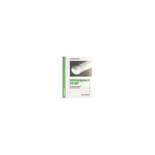 Gisela Blümmert - Zeitmanagement mit NLP, m. CD-ROM - Preis vom 18.10.2021 04:54:15 h