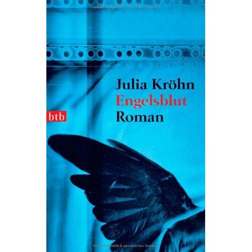 Julia Kröhn - Engelsblut: Roman - Preis vom 12.06.2021 04:48:00 h