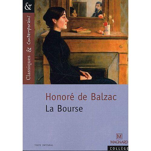 Balzac, Honoré de - La Bourse - Preis vom 21.06.2021 04:48:19 h