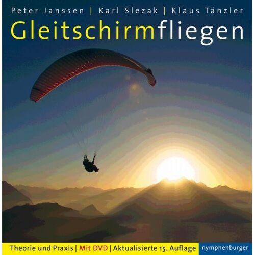 Peter Janssen - Gleitschirmfliegen. Theorie und Praxis - Preis vom 12.06.2021 04:48:00 h