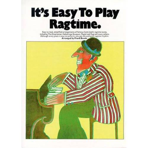 Frank Booth - It's Easy to Play Ragtime: Piano Solo - Preis vom 19.06.2021 04:48:54 h